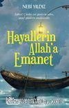 Hayallerin Allah'a Emanet