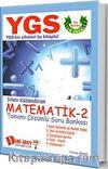YGS Matematik 2 Tamamı Çözümlü Soru Bankası