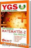 YGS Matematik 2 Konu Anlatımlı
