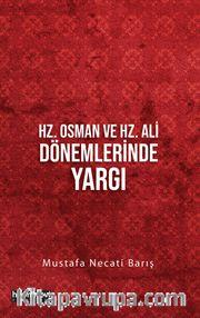 Hz. Osman ve Hz. Ali Dönemlerinde Yargı