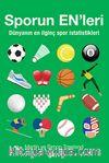 Spor'un En'leri & Dünyanın En İlginç Spor İstatistikleri