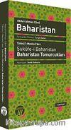Baharistan & Tahirü'l-Mevlevi'den Şukufe-i Baharistan - Baharistan Tomurcukları