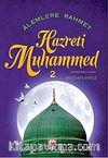 Alemlere Rahmet Hazreti Muhammed -2