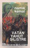 Vatan Yahut Silistre (Eski Ve Yeni Harflerle Orjinal Metin)