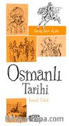 Gençler İçin Osmanlı Tarihi