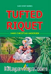 Tufted Riquet / Easy Start Series