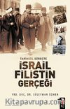 Tarihsel Süreçte İsrail-Filistin Gerçeği