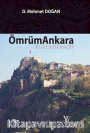 Ömrüm Ankara <br /> Bir Ankara Şehrengizi